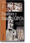 img - for Escultura y Pintura Egipcia (Spanish Edition) book / textbook / text book