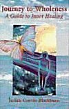 Journey to Wholeness, Judith Corvin-Blackburn, 0965151905