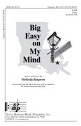 Big Easy on My Mind - SATB, Piano - Sheet Music