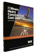 RSMeans Heavy Construction Cost Data 2012(Means Heavy Construction Cost Data)