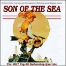 Son of the Sea:1997 Top-20 Barbershop by Yesteryear, Fred, Bank Street, Backbeat, Excalibur, Metropolis (1998-04-28)