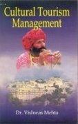 Read Online Cultural Tourism Management PDF
