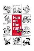 Fun on the Run: 324 Instant Family Activities