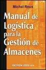 img - for Manual de Logistica Para La Gestion de Almacenes (Spanish Edition) book / textbook / text book