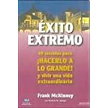 49 Secretos para ¡HACERLO A LO GRANDE! y vivir una vida extraordinaria (Spanish Edition): Frank Mckinney, Time & Money: 9789871461004: Amazon.com: Books