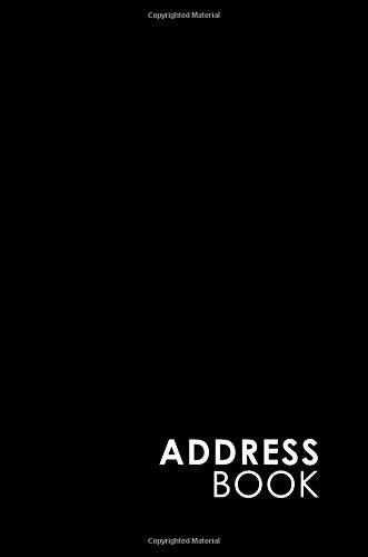 Download Address Book: Address And Birthday Book, Contact Book For Business, Address Book For Women, Phone Book By Address, Minimalist Black Cover (Volume 15) ebook