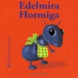 Hormiga Edelmira, Antoon Krings, 8498010845