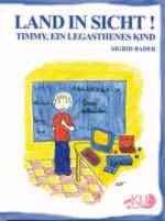 Land in Sicht!: Timmy, ein legasthenes Kind