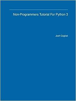 Non-programmer's tutorial for python 2. 6.