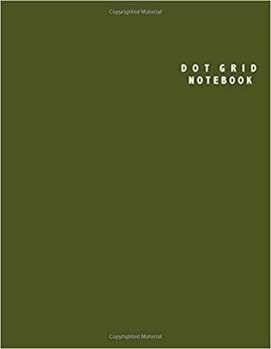 Dot Grid Notebook: Large (8.5 x 11 inches) - 106 Dotted Pages :: Army Green Dotted Notebook/Journal