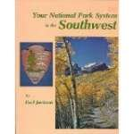 Your National Park System in the Southwest in Words and Color, Earl Jackson, 0911408371