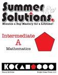 Summer Solutions Mathematics, Intermediate A, Nancy L. McGraw, 1934210269