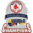 Boston Red Sox 2007 Printed - Boston Red Sox 2007 World Series Champions Trophy Pin