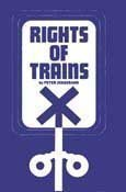- Rights of Trains by Peter Josserand (1995-12-01)