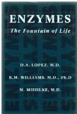 Enzymes The Fountain of Life