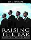 Raising the Bar, Ed Pinegar, 1591563380