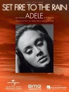 Set Fire to the Rain (sheet music) (Recorded by Adele on XL Records) (Set Fire To The Rain Sheet Music)