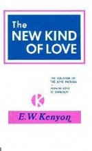 New Kind of Love: book by E W  Kenyon