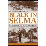 Black in Selma - Uncommon Life of J L Chestnut Jr (07) by Jr, J L Chestnut - Cass, Julia [Paperback (2007)]
