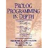[(PROLOG Programming in Depth)] [By (author) Michael A. Covington] published on (June, 1996)