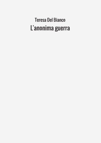 Download L'anonima guerra (Italian Edition) PDF