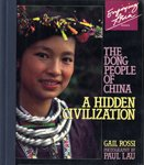 img - for The Dong People of China: A Hidden Civilization (Enjoying Asia) book / textbook / text book