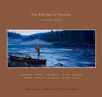 The Fine Art of Angling: Ten Modern Masters (Modern Art Fine Masters)