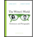 The Writer's World : Brief Edition, Gaetz, Lynne and Phadke, Suneeti, 0136151906