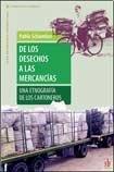 Read Online DE LOS DESECHOS A LAS MERCANCIAS pdf