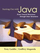 Starting Out With Java From Control Structures through Data Structures by Adison-Wesley Longman, Inc,2007