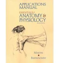 Essentials of Anatomy & Physiology: Applications Manual