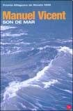 Son de mar/ The Song of the Sea (Narrativa (el Cuenco de Plata)) (Spanish Edition)