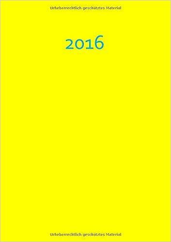 Kalender 2016 - A5 - Yellow: 1 Woche auf 2 Seiten, Platz für Adressen und Notizen
