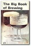 The Big Book of Brewing, Dave Line, 0900841346