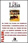 img - for Flash-Acento Editorial: La Lidia (Spanish Edition) book / textbook / text book