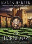 img - for The Thorne Maze (An Elizabethan I Mystery) book / textbook / text book