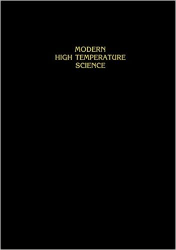 Modern High Temperature Science: A Collection of Research Papers from Scientists, Post-Doctoral Associates, and Colleagues of Professor Leo Brewer in celebration of his 65th birthday