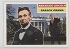 (Abraham Lincoln/Barack Obama Abraham Lincoln/Barack Obama (Trading Card) 2009 Topps Heritage American Heroes Edition - [Base] #143)