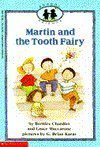 Martin and the Tooth Fairy, Bernice Chardiet and Grace Maccarone, 0590433059