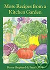 Renee's Garden: More Recipes From a Kitchen Garden