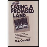 Casing a Promised Land : The Autobiography of an Organizational Detective As Cultural Ethnographer, Goodall, H. L., Jr., 0809315122