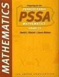 Preparing for the Pennsylvania PSSA Mathematics Grade 11, David J. Glatzer and Joyce Glatzer, 1567655939