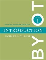 Building Your Own Theology Introduction Vol.1
