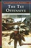 The Tet Offensive, Dale Anderson, 0756518245