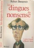Les Dingues du nonsense de Lewis Carroll à Woody Allen par Benayoun