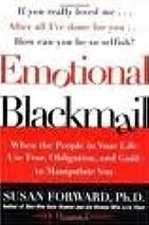 Emotional Blackmail Publisher: Harper Paperbacks