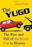 The Yugo 1st (first) edition Text Only