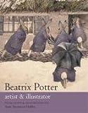img - for Beatrix Potter artist & illustrator by Anne Stevenson Hobbs (2005-05-03) book / textbook / text book