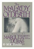 The Malady of Death, Marguerite Duras, 0394538668