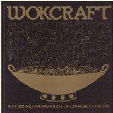 Wokcraft, Charles Schafer and Violet Schafer, 0912738014